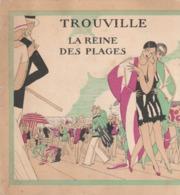 TROUVILLE, La Reine Des Plages. Carte Publicitaire Illustrée Double (art-déco) Suite à La Rénovation Du Casino. - Advertising