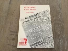 Antwerpen 50 Jaar Bevrijd - Historia