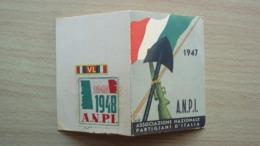 TESSERA DELL' ASSOCIAZIONE NAZIONALE PARTIGIANI 1947 1948 ANPI A.N.P.I. NON EMESSA FIRMA VANNI - Vecchi Documenti