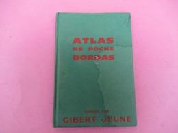 Atlas De Poche / Offert Par Gibert Jeune/ Le Monde / Bordas/ 1961        PGC370 - Geographische Kaarten