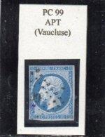 Vaucluse - N° 14A Obl PC 99 Apt - 1853-1860 Napoléon III