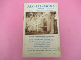 Guide Touristique/ AIX Les BAINS / Savoie/Syndicat D'initiative//Vers 1935        PGC371 - Dépliants Touristiques