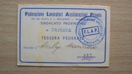 TESSERA DI RICONOSCIMENTO DELLA FEDERAZIONE LAVORATORI ASSICURAZIONI PRIVATE TRIESTE 1956 - Old Paper
