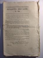 BULLETIN DE LOIS De 1825 - ARMEE CLASSE DE 1824 - PRIMES SELS AMMONIAC BEURRES SALES - RELIGIEUSES REFUGE VALENCE DROME - Decrees & Laws