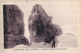 33988. Postal GAVARNIE (Hautes Pyrenées). La Breche De Roland - Gavarnie
