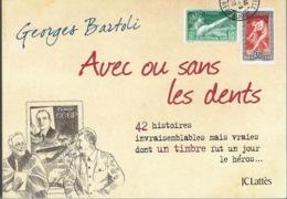AVEC OU SANS LES DENTS - 42 Histoires - Georges Bartoli - 2009 - Fachliteratur