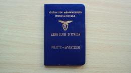 TESSERA DI PILOTA AVIATORE AEREO CLUB D'ITALIA PILOTE AVIATEUR 1960 - Vecchi Documenti