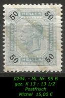 Österreich - Mi. Nr. 95 B - Gez. K 13 : 13 1/2 In Postfrisch - Ungebraucht