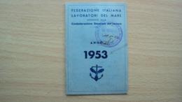 TESSERA RICONOSCIMENTO FEDERAZIONE ITALIANA LAVORATORI DEL MARE TRIESTE 1953 - Old Paper