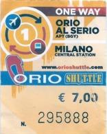 BIGLIETTO Utilizzato    ONE WAY   -  MILANO  >  ORIO AL SERIO   -    Anno 2019. - Europa