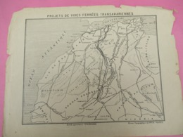 Carte Ancienne/MAROC-ALGERIE-TUNISIE/Carte Géographique /Projets De Voies Ferrées Transahariennes / 1923          PGC374 - Cartes Géographiques