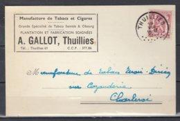 Kaart Van Thuillies Naar Charleroi Manufacture De Tabacs Et Cigares - 1935-1949 Klein Staatswapen