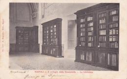 Italie Napoli Naples Collègio Della Nunziatella La Biblioteca éditeur E Ragozino N°1571 - Napoli (Naples)