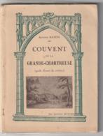 Livre - Couvent De La Grande Chartreuse - Antoine Baton - éditions Buscoz - Alpes - Pays-de-Savoie