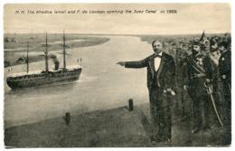 CPA EGYPTE * S.A. Le Khedive Ismail Et De Lesseps Inaugurant Inaugurants Le Canal De Suez En 1869 - Suez