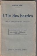 Livre - Littérature - L'île Des Bardes - Simone Téry - Notes Sur La Littérature Irlandaise Contemporaine - Sonstige