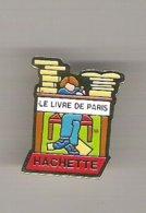 Pin's Le Livre De Paris HACHETTE - Marques