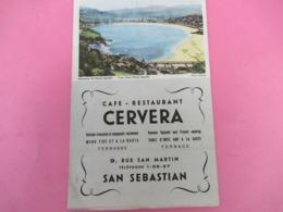 Dépliant  Touristique/Café Restaurant CERVERA/San Sebastian/Espagne/Cuisine Française Et Espagnole / Vers 1950    DT79 - Dépliants Touristiques