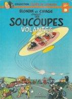 """BLONDIN ET CIRAGE  """" SOUCOUPES VOLANTES """"  - JIJE- E.O. 1978  DUPUIS - Blondin Et Cirage"""