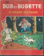 "BOB ET BOBETTE "" LE PARADIS DES CHIENS ""  - VANDERSTEEN - E.O. 1962  ERASME - Suske En Wiske"