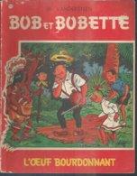 """BOB ET BOBETTE """" L'OEUF BOURDONNANT """"  - VANDERSTEEN - E.O. 1967  ERASME - Suske En Wiske"""