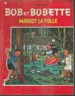 """BOB ET BOBETTE """" MARGOT LA FOLLE """"  - VANDERSTEEN - E.O. 1967  ERASME - Suske En Wiske"""