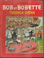 """BOB ET BOBETTE """" TROGNICA CHERIE """"  - VANDERSTEEN - E.O. 1968  ERASME - Suske En Wiske"""