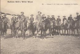 Buffalo Bill's Wild West  :  Colonel V F Cody Et Chasseurs De Buffles   ///  REF  SEPT.  19  /// N° 9462 - Cirque