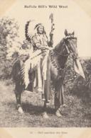 Buffalo Bill's Wild West  :  Chef Supérieur Des Sioux   ///  REF  SEPT.  19  /// N° 9463 - Indiens De L'Amerique Du Nord