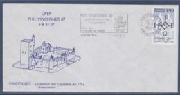 = UPEP 7-8 Nov 87 Phil'Vincennes87 Enveloppe Flamme 7.11.87 Timbre 2478 Complément Au Verso, Le Manoir Des Capétiens - Marcophilie (Lettres)