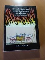 Grossbrände Und Feuerlöschwesen Des Elsass. Alsace-Sapeurs-pompiers - Books, Magazines, Comics