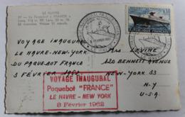 Carte Postale Du Voyage Inaugural Du Paquebot France Le Havre New York 3 Février 1962 3 Tampons Et Timbre - Paquebots