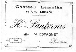 Etiquette Château LAMOTHE Et Cru Lanère  1906  Haut-Sauternes  M Espagnet Propriétaire - Bordeaux