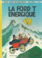 """MARC LEBUT  """" LA FORD T ENERGIQUE """"  -  FRANCIS / TILLIEUX - E.O.  1977  DUPUIS - Zonder Classificatie"""