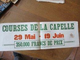 COURSES DE LA CAPELLE 29 MAI- 19 JUIN  1938 60cm/20cm TIMBRE FISCAL - Affiches