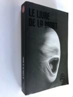 LIVRE DE POCHE N° 32852    LE LIVRE DE LA MORT    ANONYME    499 PAGES - 2013 - Livre De Poche