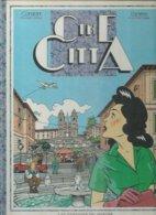 """MAURO CALDI  """" CINE CITTA """" -  CONSTANT / LAPIERE -  E.O.   1988  MIROIR - Non Classificati"""