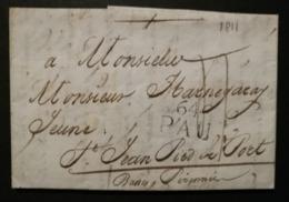 Basses Pyrénées.Lettre Avec Marque 64 PAU.Pour St Jean Pied De Port - 1801-1848: Précurseurs XIX