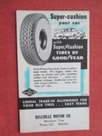 Good Year Tire Bellville Motor Co. Bellville  Ref 3635 - Publicité