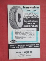Good Year Tire Bellville Motor Co. Bellville  Ref 3635 - Advertising