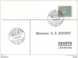 63 - 26 - Carte Avec Superbes Cachets Illustrés De  Saas-Fee (Valais) 1945 - Marcophilie