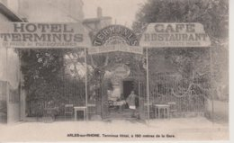 13 - ARLES - TERMINUS HOTEL - CAFE RESTAURANT - Arles