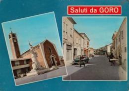 GORO-FERRARA-SALUTI MULTIVEDUTE-CARTOLINA VERA FOTOGRAFIA  VIAGGIATA AFFRANCATURA DA LIRE 100-ANNO 1970-1975 - Ferrara