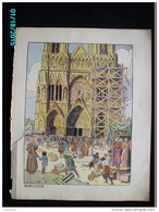 DS1    001  Signé  HANSI  HUEN  REIMS   CONSTRUCTION DE LA CATHEDRALE   Moyen âge  Papier Velin  Linotype De  27 X 35 Cm - Alsace