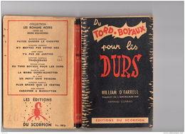 LP1   TORD BOYAUX  FARRELL  SCORPION  ED. ORIGINALE  1949  ROMAN POLICIER  ROMANS NOIRS - Roman Noir