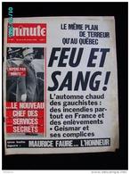 JX1   002  . OCTOBRE 1970  FEU ET SANG   LES GAUCHISTES   JOURNAL MINUTE . POLICE MALADE DU GAULLISME  MAURICE FAURE - Journaux - Quotidiens