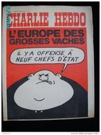 JX1   004  . OCTOBRE 1972   L '  EUROPE DES  GROSSES   VACHES  ...Charlie Hebdo Cabu  REISER Wolinski - Journaux - Quotidiens