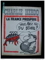 JX1   005  . Janvier 1973  .LA  FRANCE.... PROSPERE... Couverture Signée  REISER . Dos Par Cabu - Journaux - Quotidiens