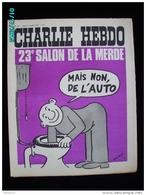 JX1   007  . OCTOBRE 1972  .SALON DE L ' AUTO  .. Couverture Signée .wolinski . Dos  GEBE...  Cabu  Charlie Hebdo - Journaux - Quotidiens