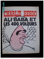 JX1   009  . SEPTEMB 1972 . ALI  BABA   ET  LES 400  VOLEURS  ... Couverture Signée  CABU..gebe. Pompidou  Charlie Hebdo - Journaux - Quotidiens